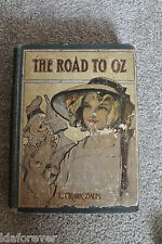 The ROAD to OZ 1909 edition by L Frank Baum HC BOOK  in Poor cond