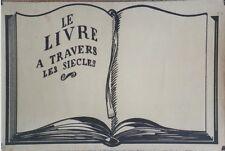 """""""LE LIVRE A TRAVERS LES SIECLES"""" Maquette originale terminée 60x40cm"""