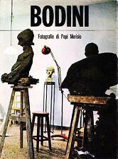 MERISIO Pepi, Floriano Bodini. Testi di Bianciardi e Morosini. Imago, 1964