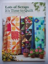 Lots of Scraps It's Time to Quilt all skill levels table runners lap throws