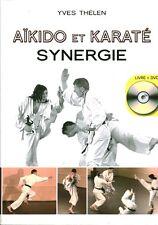 Livre sport Aïkido et Karaté synergie Yves Thélen  book