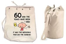 The Years Have Been Kind 60th Birthday Present Duffle Backpack Bag - Funny Gift