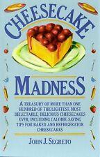 Cheesecake Madness by John J. Segreto