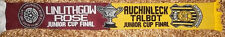 AUCHINLECK TALBOT FC vs  LINLITHGOW ROSE FC scottish junior cup final 2013 scarf