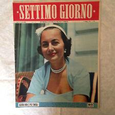 RIVISTA SETTIMO GIORNO 19 5/1953 OLIVIA DE HAVILLAND TANGERI M. LANZA APOLLONI