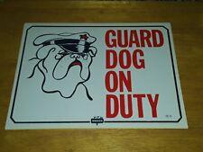 "Vintage Nos Nassco Guard Dog On Duty Sign 11.75"" X 9"" Tc-5"