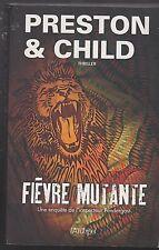 FIEVRE MUTANTE Preston & Child livre roman THRILLER