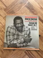 "Paul Robeson Ballad for Americans Carnegie Hall Concert Vol 2 12"" LP Fontana"