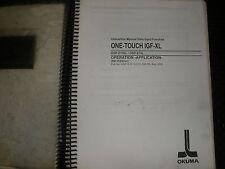 Okuma OSP-E10L Control One Touch IGF-XL Operation Manual