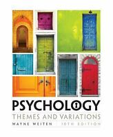 Psychology: Themes and Variations (MindTap Course List) by Weiten, Wayne