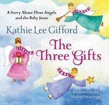 The Three Gifts: A Story About Three Angels and the Baby Jesus - VeryGood - Giff