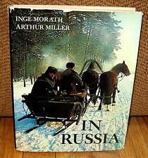 SIGNED Inge Morath SIGNED Arthur Miller In Russia USSR 1st ED HC DJ Russian
