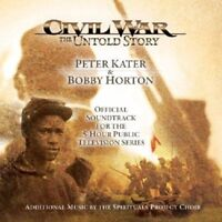 Peter Kater and Bobby Horton- Civil War: The Untold Story CD Soundtrack NEW UK