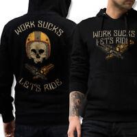 BIKER Hoodie WORK SUCKS LETS RIDE Motorrad Rocker Pullover Bobber schwarz MC