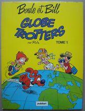 Boule et Bill globe-trotters, tome 1. - Roba. - Edition pub Côte d'Or 1981.