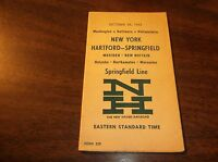 OCTOBER 1962 NH NEW HAVEN NYNH&H SPRINGFIELD LINE PUBLIC TIMETABLE FORM 225