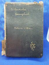1910 Lutheran Hymn Book of Katharine E. Wendt - Lutherisches Gesangbuch