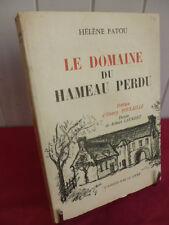 LE DOMAINE DU HAMEAU PERDU Hélène Patou dessins de Robert Laurent
