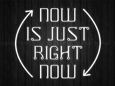 NOW IS JUST RIGHT QUOTE LIGHT MOTIVATION TYPOGRAPHY ART PRINT POSTER QU310A