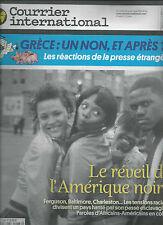 COURRIER INTERNATIONAL N°1288 9 JUILLET 2015  REVEIL DE L'AMERIQUE NOIRE/ GRECE