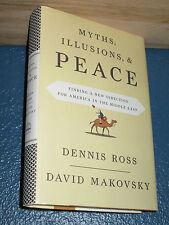 Myths, Illusions, and Peace by Dennis Ross HC/DJ 1st 9780670020898