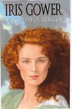 Daughters of Rebecca by Iris Gower (BCA edition hardback 2000)