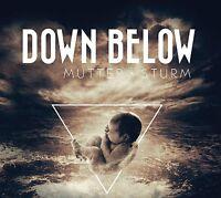 DOWN BELOW - MUTTER STURM  CD NEU