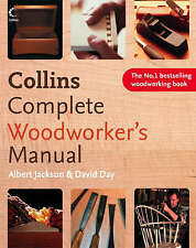 Collins Complete Woodworker's Manual, Albert Jackson, David Day, New Book