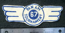 """PAN AM 67 TOURNAMENT FELT PRINTED SEW ON ONLY PATCH ~ 6""""  x  2"""""""
