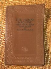 1924 Issue - The Human Machine - How Your Body Functions By W.H. Howell ,M.D.