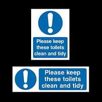 Please keep these toilets clean and tidy Sign, Sticker - All Sizes & Materials