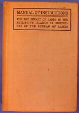 1910 Manual of Instructions Survey Philippine Islands