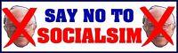 SAY NO TO SOCIALISM ANTI BERNIE SANDERS ANTI DEMOCRAT BUMPER STICKER