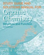 Study Guide/Solutions Manual for Organic Chemistry by K. Peter C. Vollhardt,...