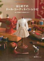 MY FIRST DOLL COORDINATE RECIPE DRESS BOOK - Japanese