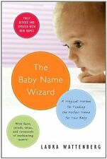 The Baby Name Wizard: A Magical Method for Finding