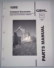 Gehl 1202 Compact Excavator Parts Manual Book Catalog 9/06 (s/n AB00473 & up)