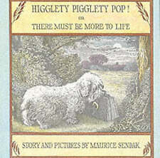Higglety Pigglety Pop: Or, There Must be More to Life by Maurice Sendak (Paperback)