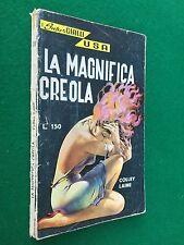 Colley LAINE - LA MAGNIFICA CREOLA , I Super Gialli USA n.11 Ed.GEI (1962)