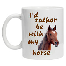 I'd Rather Be With My Horse Novelty Racing Equestrian Gift Funny Novelty Mug
