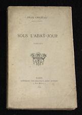 SOUS L'ABAT-JOUR - RARE RECUEIL POESIE FELIX CHATEAU - HENRI RICHARD E.O. 1892