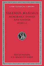 NEW Memorable Doings and Sayings, Volume I: Books 1-5 (Loeb Classical Library)