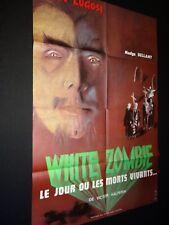 WHITE ZOMBIE le jour des morts vivants    Bela Lugosi affiche cinema horreur