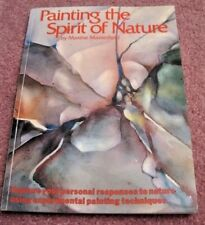 Painting the Spirit of Nature by Maxine Masterfield (1996, Paperback)