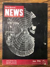 Naval Aviation News RARE ISSUE (June 1946, No. 259)