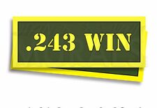 ".243 WIN Ammo Can Labels for Ammunition Case 3"" x 1"" stickers decals 2 PACK -AG"