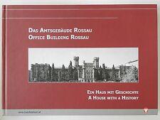 Das Amtsgebäude Rossau ein Haus mit Geschichte Bundesheer