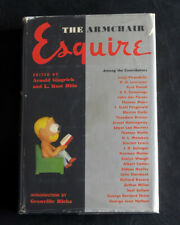 The Armchair Esquire Arnold Gingrich 1958 Fitzgerald Hemingway Steinbeck Huxley