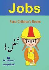Farsi Children's Books : Jobs by Somayeh Nazari and Reza Nazari (2017,...