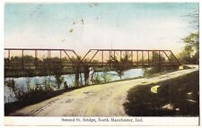 1909 Second St. Bridge Postcard: North Manchester Indiana